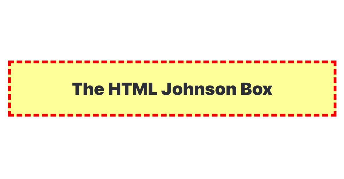 The HTML Johnson Box OG Image