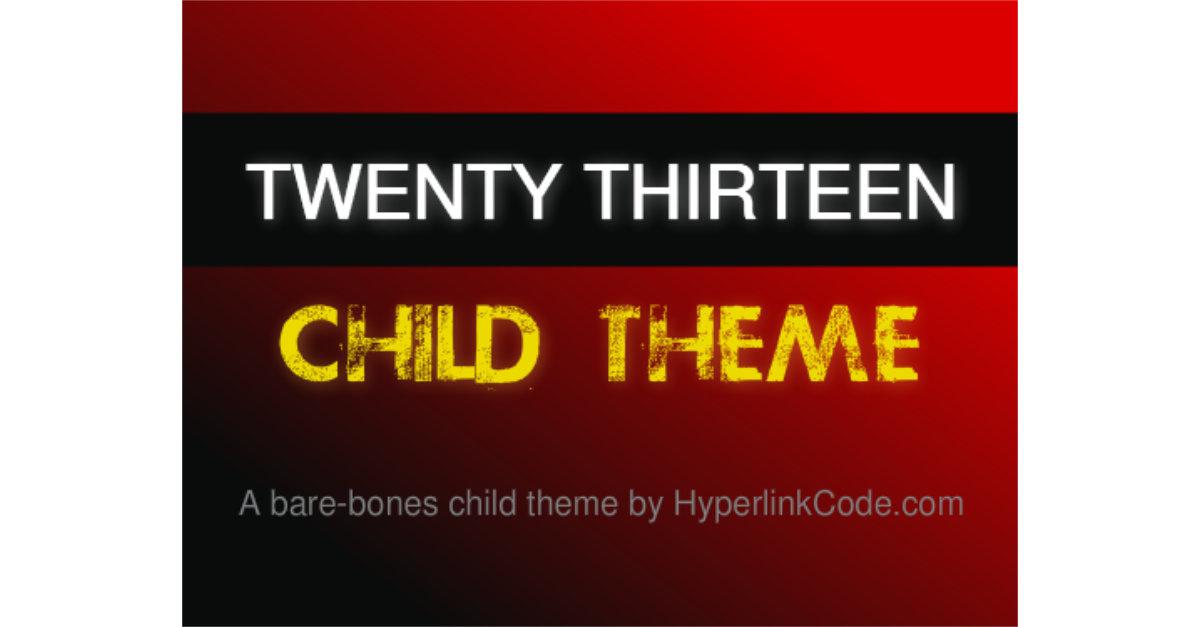 Twenty Thirteen Child Theme OG Image